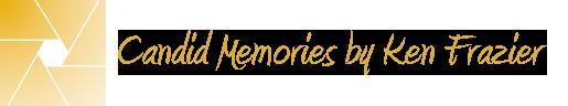 Candid Memories by Ken Frazier